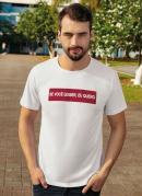 Camiseta Estampa Eu Quero Branca