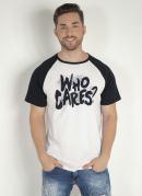 Camiseta Who Cares Branca
